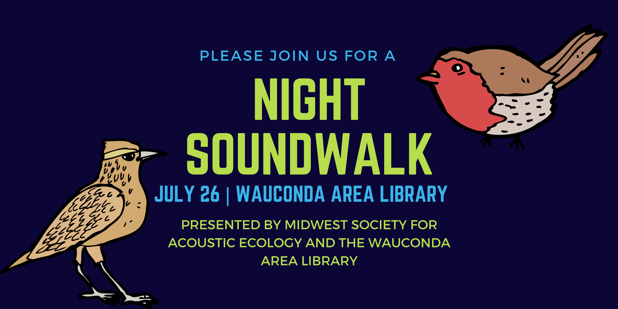 Night Soundwalk at Wauconda Area Library – Wed., July 26