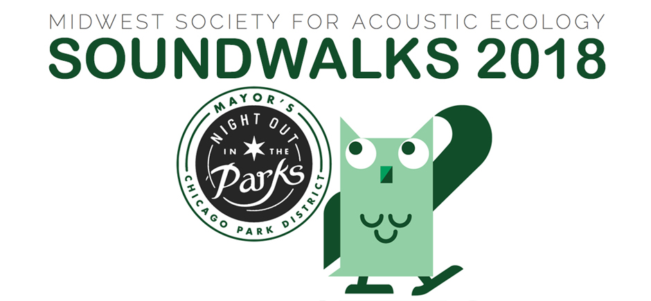 Night Out In The Parks 2018 Summer Soundwalk Series