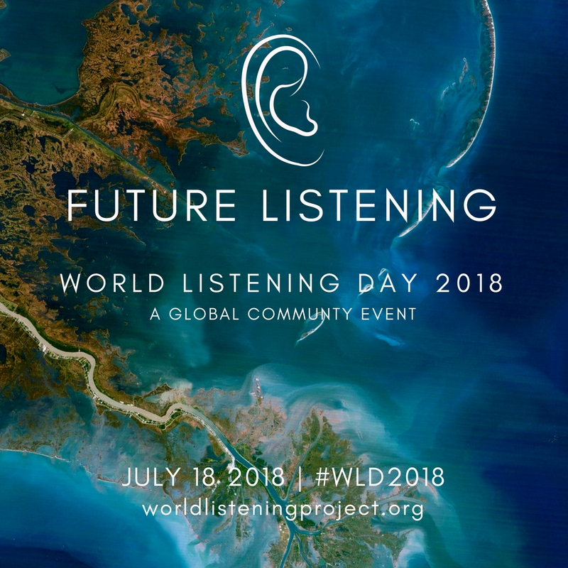 "World Listening Day ""Future Listening"" July 15 